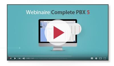 Webinaire Complete PBX 5