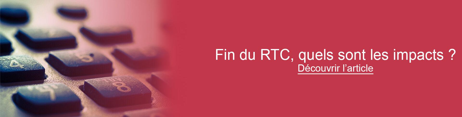 Image du bandeau d'actu concernant la fin du RTC