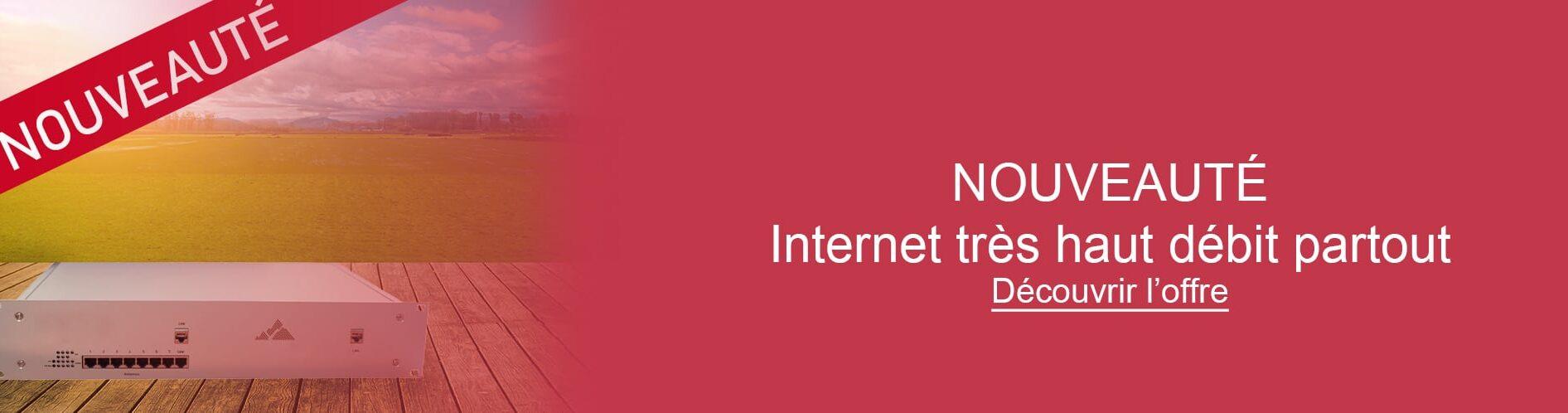 Image du bandeau d'actu internet tres haut débit